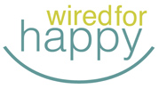Wired For Happy
